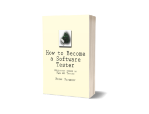 Textbook How to Become a Software Tester by Roman Savin